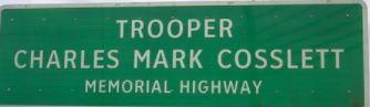 Trooper Mark Cosslett Sign
